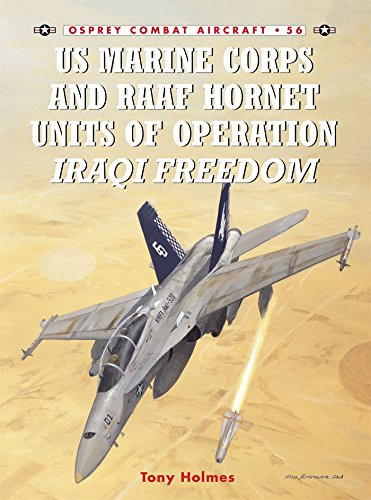 (US Marine Corps and RAAF Hornet Units of Operation Iraqi Freedom (Combat Aircraft) )