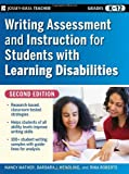 Writing Assessment and Instruction for Students with Learning Disabilities, Nancy Mather and Barbara J. Wendling, 0470230797