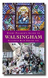 Every Pilgrim's Guide to Walsingham