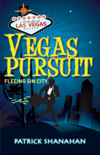 Book: Vegas Pursuit (Fleeing Sin City) by Patrick Shanahan