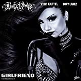 Girlfriend [Explicit]