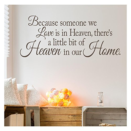 Because Someone We Love is in Heaven, There's a Little Bit of Heaven in Our Home Vinyl Lettering Wall Decal (16.5