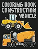 Construction Vehicle Easy coloring book for boys kids toddler, Imagination learning in school and home: Kids coloring book helping brain ... and imagination perfected for boys and girls