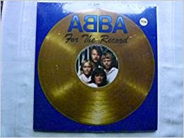 ABBA - FOR THE RECORD The Authorised Story