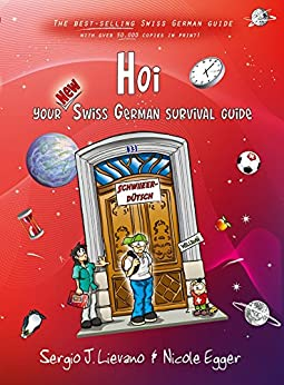 Hoi: Your New Swiss German Survival Guide by [Nicole Egger]