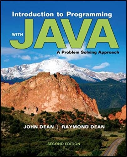Dean J. Dr., Dean R. - Introductionto Programming with Java. A Problem Solving Approach [2013, PDF, ENG]