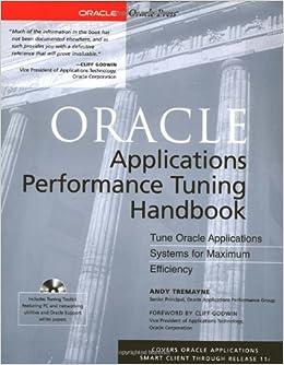 Oracle Applications Performance Tuning Handbook (Book/CD-ROM