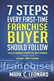 7 Steps Every First Time Franchise Buyer Should Follow, Mark Leonard, 1494868644