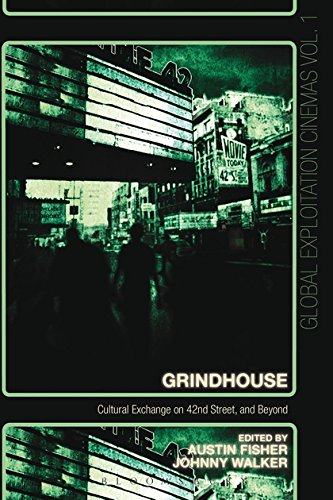 Grindhouse: Cultural Exchange on 42nd Street, and Beyond (Global Exploitation - New Street 42nd York