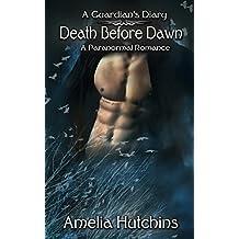 Death Before Dawn (A Guardian's Diary Book 2)