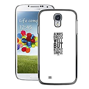 A-type Arte & diseño plástico duro Fundas Cover Cubre Hard Case Cover para Samsung Galaxy S4 (Dress Smile Minimalist Poster White)