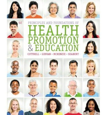 [(Principles and Foundations of Health Promotion and Education)] [Author: Randy Cottrell] published on (March, 2014)