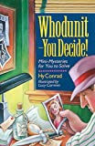 Whodunit - You Decide!, Hy Conrad, 0806961503