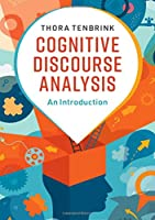 Cognitive Discourse Analysis: An Introduction Front Cover