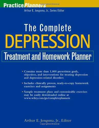 The Complete Depression Treatment and Homework Planner: Arthur E ...