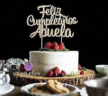 Amazon.com: Feliz Cumpleaños Abuela Cake Topper: Arts ...