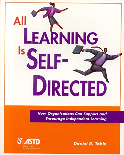 All Learning is Self-Directed