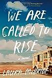 """""""We Are Called to Rise A Novel"""" av Laura McBride"""