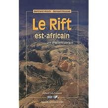 RIFT EST-AFRICAIN (LE) : UNE SINGULARITÉ PLURIELLE