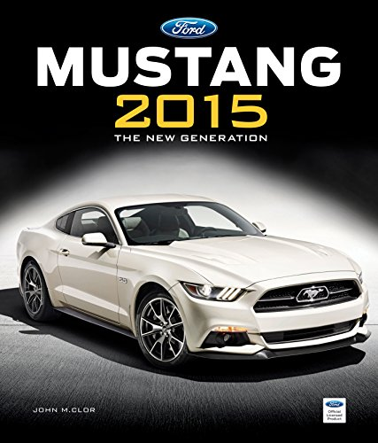 Ford Mustang 2015: The New Generation - Generation 1 Mustang