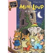 MINI-LOUP T.07 : ET LE TRÉSOR