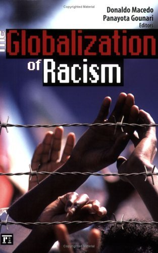 The Globalization of Racism: 1st (First) Edition PDF