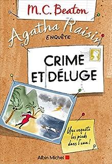 Agatha Raisin enquête 12 : Crime et déluge