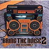 BRING THE NOISE HIPHOP COMPILATION 2