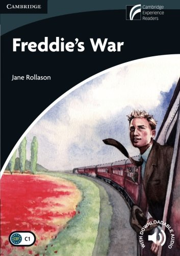 Freddie's War Level 6 Advanced (Cambridge Discovery Readers, Level 6)
