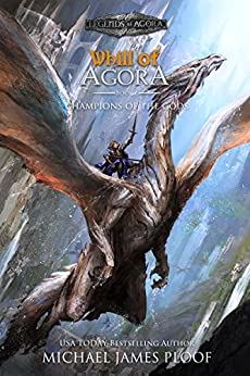 Champions of the Gods: Whill of Agora Book 6 (Legends of Agora) by [Ploof, Michael James]
