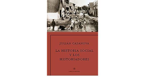 La historia social y los historiadores: ¿Cenicienta o princesa ...