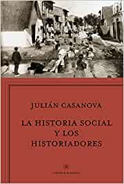 La historia social y los historiadores: ¿Cenicienta o