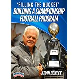 Filling the Bucket - Building a Championship Football Program