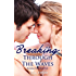 Breaking Through the Waves (Hawaiian Crush #2)