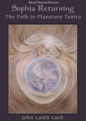(Sophia Returning: The Path to Planetary Tantra)