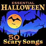 Essential Halloween - 50 Scary Songs