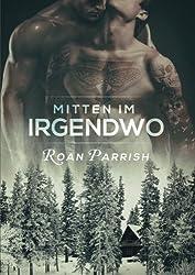 Mitten Im Irgendwo (German Edition)