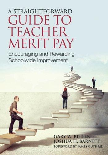A Straightforward Guide To Teacher Merit Pay  Encouraging And Rewarding Schoolwide Improvement