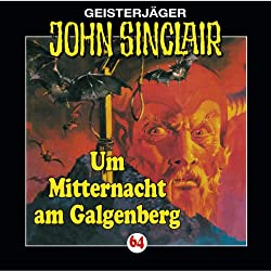Um Mitternacht am Galgenberg (John Sinclair 64)