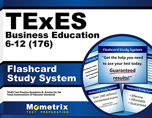TExES Business Education 6-12 (176) Flashcard Study System: TExES Test Practice Questions & Review for the Texas Examinations of Educator Standards (Cards)