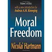 Moral Freedom: 3 (Ethics Series)