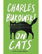 Bukowski, C: On Cats