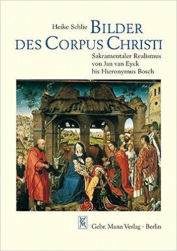 Bilder Des Corpus Christi Sakramentaler Realismus Von Jan Van Eyck