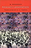 Kesavan's Lamentations : A Novel, Mukundan, Em and Thomas, A. J., 8129110105