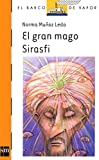 img - for El gran mago Sirasfi / The Great Magician Sirasfi: Doce Leyendas Brasilenas (Serie naranja El barco de vapor) (Spanish Edition) book / textbook / text book
