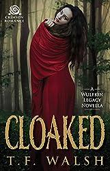 Cloaked: A Wulfkin Legacy Novella (Wulfkin Legacy Book 1)