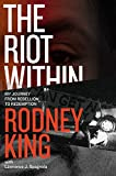 img - for The Riot Within: My Journey from Rebellion to Redemption book / textbook / text book