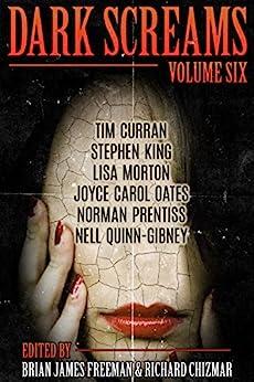 Dark Screams: Volume Six by [King, Stephen, Prentiss, Norman, Oates, Joyce Carol]