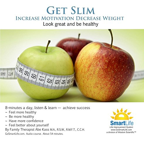 Get Slim: Gain the Proper Motivation for Healthy Weight Loss