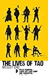 The Lives of Tao: Tao Series Book One